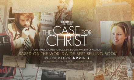 """The Case for Christ – """"Powerful!"""""""