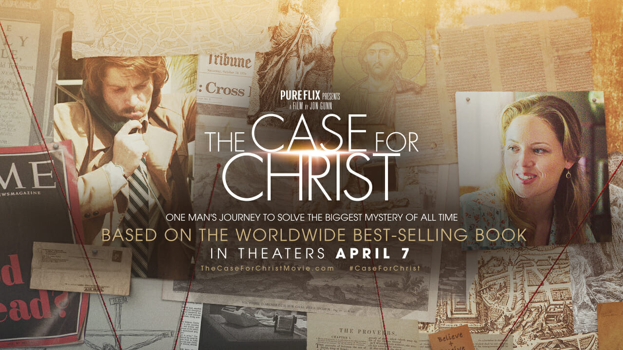"The Case for Christ – ""Powerful!"""